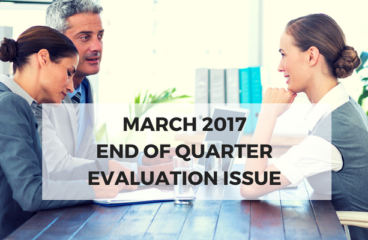 March 2017: End of Quarter Evaluation Issue