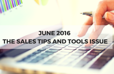 June 2016: The Sales Tips and Tools Issue