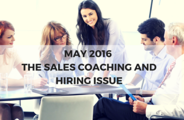 May 2016: The Sales Coaching and Hiring Issue