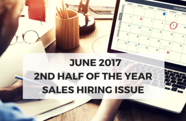 June 2017: 2nd Half Of the Year Sales Hiring Issue