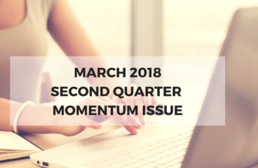 March 2018: Second Quarter Momentum Issue